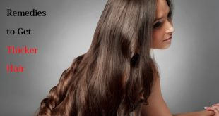 Remedies to Get Thicker Hair