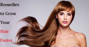 Remedies to Grow Your Hair Faster