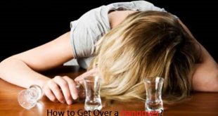 How to Get Over a Hangover?